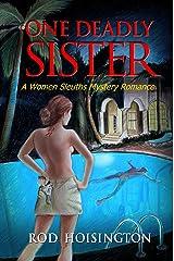 One Deadly Sister: A Women Sleuths Mystery Romance (Sandy Reid Mystery Series Book 1) Kindle Edition