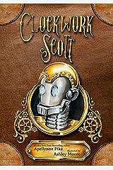 Clockwork Scott Kindle Edition