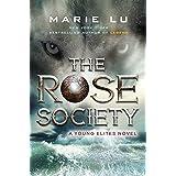 The Rose Society: 2
