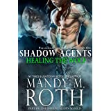 Healing the Wolf: Paranormal Security and Intelligence Ops Shadow Agents: Part of the Immortal Ops World (Shadow Agents / PSI