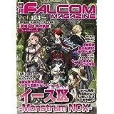 月刊ファルコムマガジン vol.104 (ファルコムBOOKS)