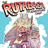 Rutabaga: The Adventure Chef (Issues) (2 Book Series)
