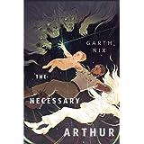 The Necessary Arthur: A Tor.com Original