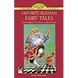Favorite Russian Fairy Tales (Dover Children's Thrift Classics)