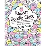Kawaii Doodle Class: Sketching Super-Cute Tacos, Sushi, Clouds, Flowers, Monsters, Cosmetics, and More: 1