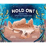 Hold On!: Saving the Spotted Handfish