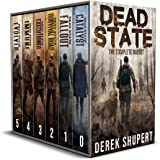 The Complete Dead State Series (A Post Apocalyptic Survival Thriller, Books 0-5)