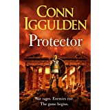 Protector: The Sunday Times bestseller that 'Bring[s] the Greco-Persian Wars to life in brilliant detail. Thrilling' DAILY EX