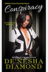 Conspiracy (Parker Crime Book 1) Kindle Edition