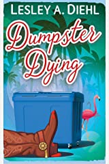 Dumpster Dying: Book 1 in the Big Lake Murder Mysteries Kindle Edition