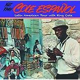 キング・コールと行くラテンアメリカの旅