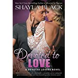 Devoted to Love: A Devoted Lovers Novel: 2