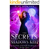 The Secrets Shadows Keep (Suffer a Witch to Reign Book 2)