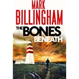The Bones Beneath: Tom Thorne Novels, 12