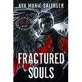 Fractured Souls (Fallen Messengers Book 1)