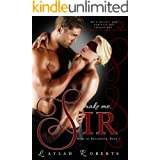 Make Me, Sir (Doms of Decadence Book 5)