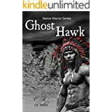 Ghost Hawk (Native Warrior Series)