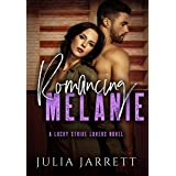 Romancing Melanie: Lucky Strike Lovers Quartet