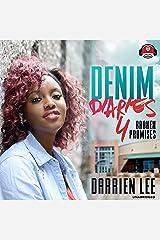 Denim Diaries 4: Broken Promises Audible Audiobook