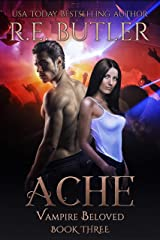 Ache (Vampire Beloved Book 3) Kindle Edition
