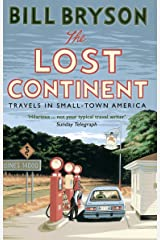 The Lost Continent: Travels in Small-Town America (Bryson) Kindle Edition
