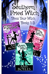 Southern Fried Witch (Bless Your Witch Books 1-3) Kindle Edition