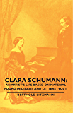 Clara Schumann: An Artist's Life Based on Material Found in Diaries and Letters - Vol II (English Edition)