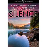 A River of Silence: A Winston Radhauser Mystery: #3