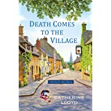 Death Comes to the Village (Kurland St. Mary Mystery Book 1)