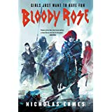 Bloody Rose (The Band) (English Edition)