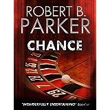 Chance (A Spenser Mystery) (The Spenser Series Book 23)