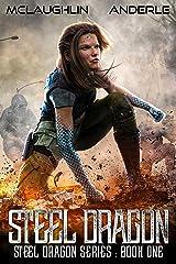 Steel Dragon 1 (Steel Dragons Series) Kindle Edition
