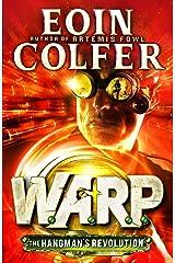 The Hangman's Revolution (W.A.R.P. Book 2) (WARP) Kindle Edition