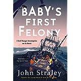 Baby's First Felony: 7