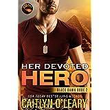Her Devoted HERO: Navy SEAL Team (Black Dawn Book 2)