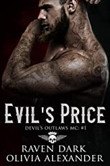 Evil's Price: Devil's Outlaws MC (Book One) (Dark MC Romance) Kindle Edition