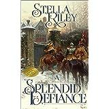 A Splendid Defiance