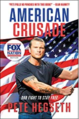American Crusade: Our Fight to Stay Free Kindle Edition
