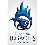 Breaking Legacies (English Edition)