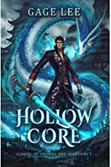 Hollow Core (School of Swords and Serpents Book 1) Kindle Edition