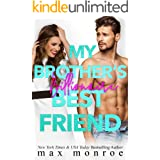 My Brother's Billionaire Best Friend (Billionaire Collection Book 2)