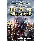 The Fall of Miklagard: Book Eight of the Dragon Stone Saga (Dragon Stone Saga Series 8)