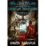 William Wilde and the Lord of Mourning: 5
