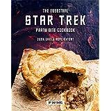 The Essential Star Trek Party Bite Cookbook: Cook Like A Replicator!