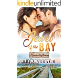 Jewel of the Bay: A Steamy Enemies to Lovers, Meant to Be Romance
