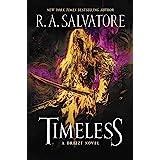 Timeless: A Drizzt Novel (Generations Book 1)