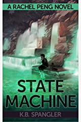 State Machine (Rachel Peng Book 3) Kindle Edition