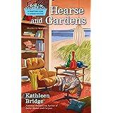 Hearse and Gardens (Hamptons Home & Garden Mystery Book 2)