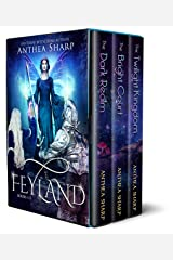 Feyland: Books 1-3 (Feyland Series Collection Book 1) Kindle Edition