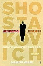 Shostakovich: A Life Remembered (English Edition)